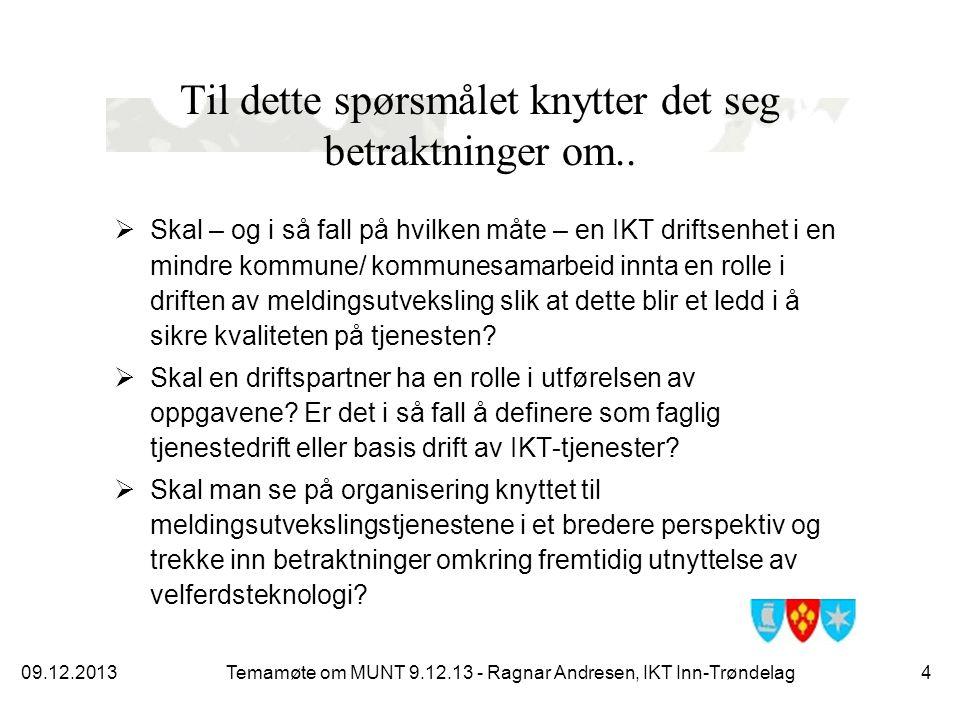 En illustrasjon av IKT Inn-Trøndelag sitt syn på ansvar i leveransen av tjenester til sluttbruker I Basistjenester Servere Klienter Databaser Nettverk Brukerstøtte tjenester frem til bruk av fagapplikasjon Applikasjon Applikasjons- server(e) Brukerstøtte app.