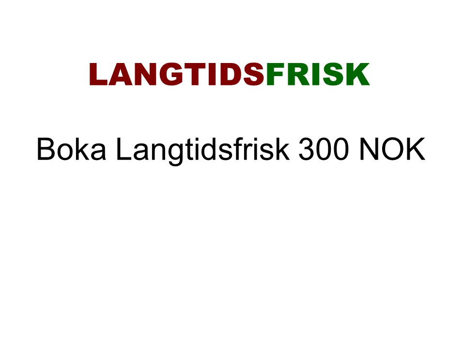 LANGTIDSFRISK Boka Langtidsfrisk 300 NOK