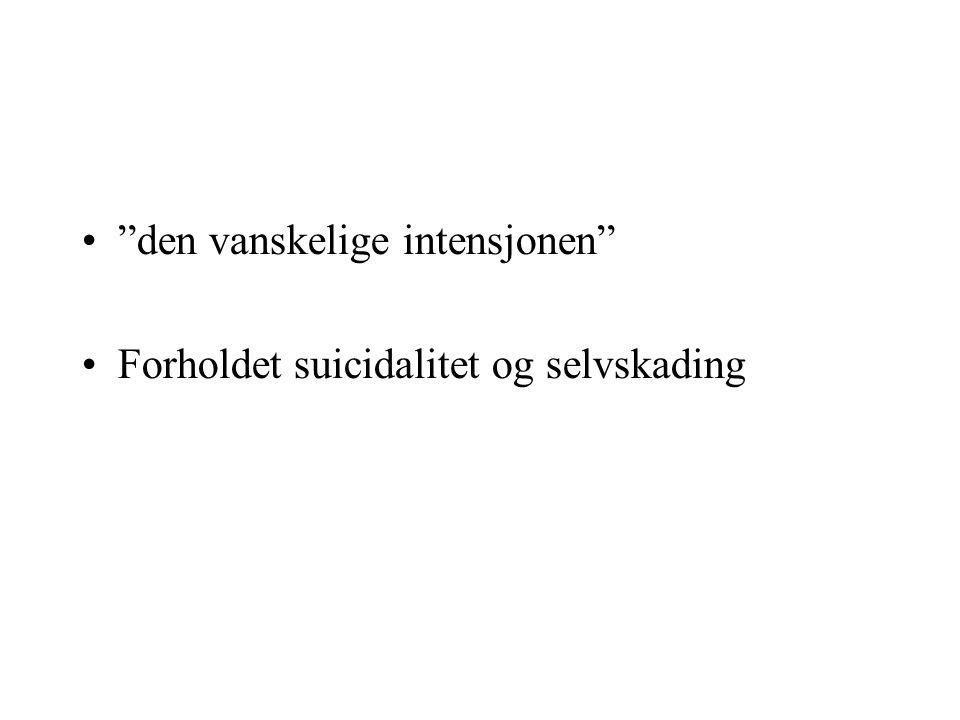 Forekomst Selvmord Parasuicid Selvskading