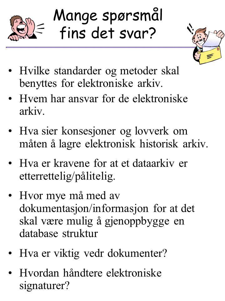 Hvordan bevare og tilgjengeliggjøre historisk elektronisk arkiv? (LØSNINGSALTERNATIVER) Ta vare på det originale utstyr, programvare og data Konverter