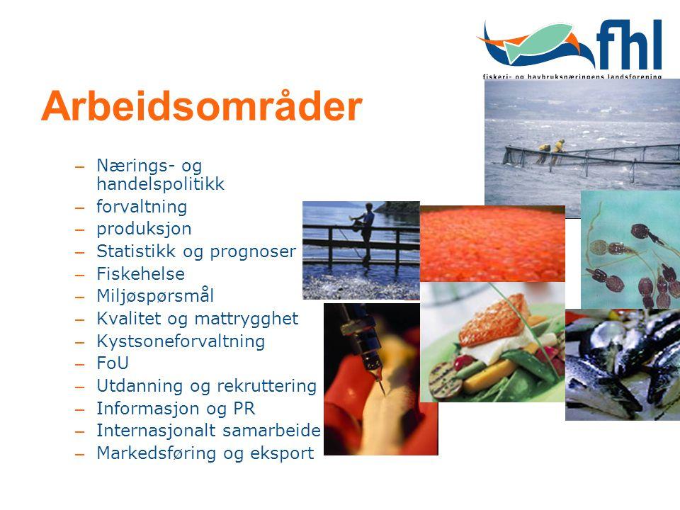 Arbeidsområder – Nærings- og handelspolitikk – forvaltning – produksjon – Statistikk og prognoser – Fiskehelse – Miljøspørsmål – Kvalitet og mattryggh