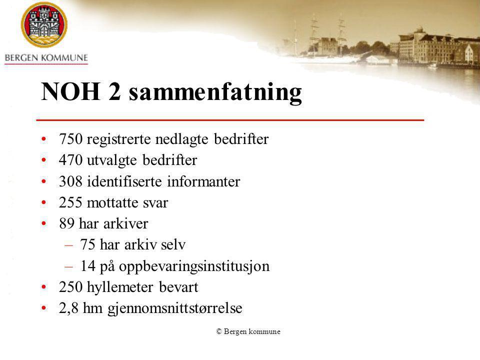 © Bergen kommune NOH 2 sammenfatning 750 registrerte nedlagte bedrifter 470 utvalgte bedrifter 308 identifiserte informanter 255 mottatte svar 89 har