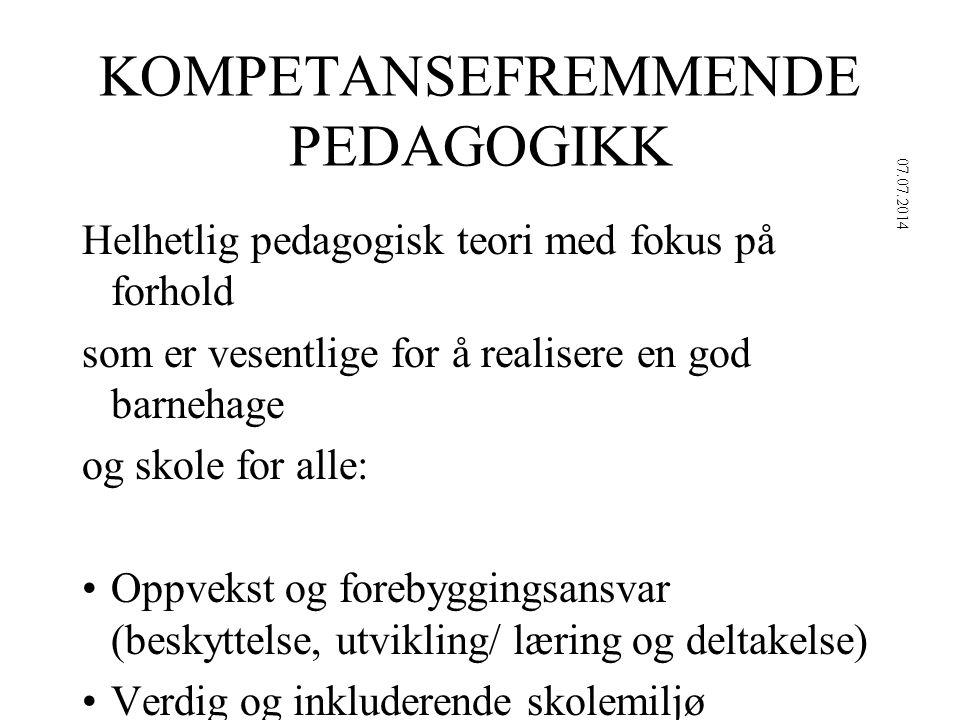 KOMPETANSEFREMMENDE PEDAGOGIKK Helhetlig pedagogisk teori med fokus på forhold som er vesentlige for å realisere en god barnehage og skole for alle: Oppvekst og forebyggingsansvar (beskyttelse, utvikling/ læring og deltakelse) Verdig og inkluderende skolemiljø Kompetanseorientering Opplegg for læring og liv Anerkjenning og oppmuntring Positiv fokusering 07.07.2014 16