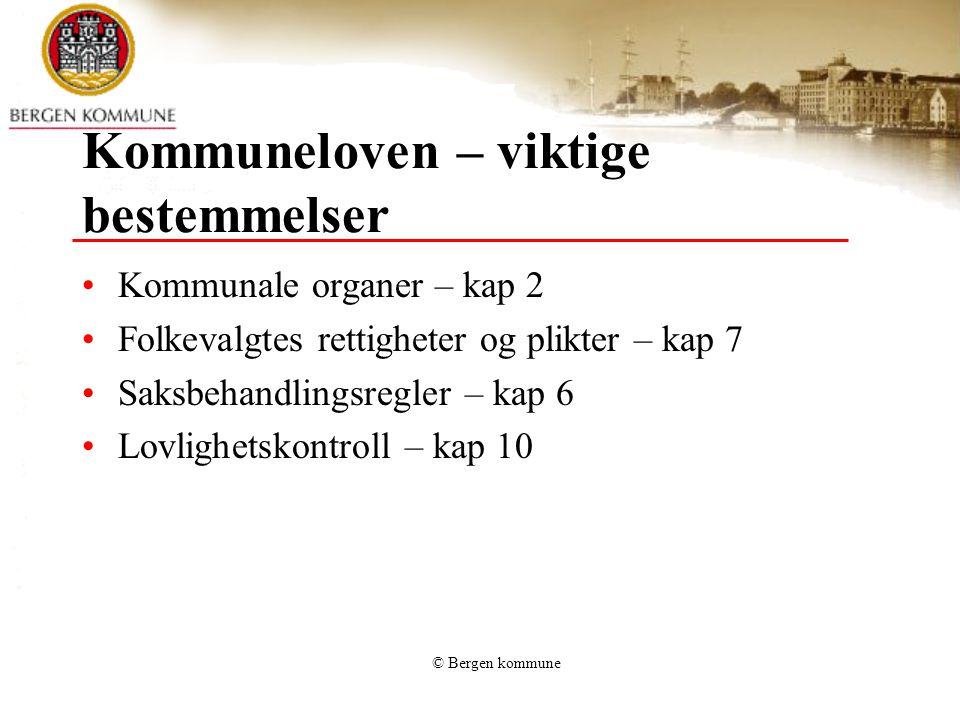 © Bergen kommune Etiske retningslinjer Bergen kommune legger stor vekt på redelighet, ærlighet og åpenhet i all sin virksomhet.