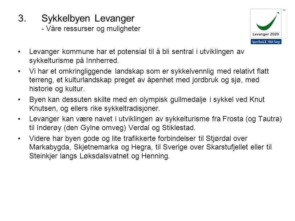 Levanger kommune har et potensial til å bli sentral i utviklingen av sykkelturisme på Innherred.