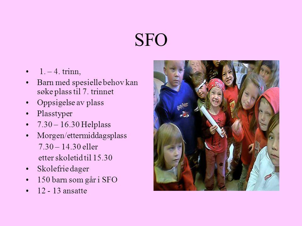 SFO 1. – 4. trinn, Barn med spesielle behov kan søke plass til 7. trinnet Oppsigelse av plass Plasstyper 7.30 – 16.30 Helplass Morgen/ettermiddagsplas