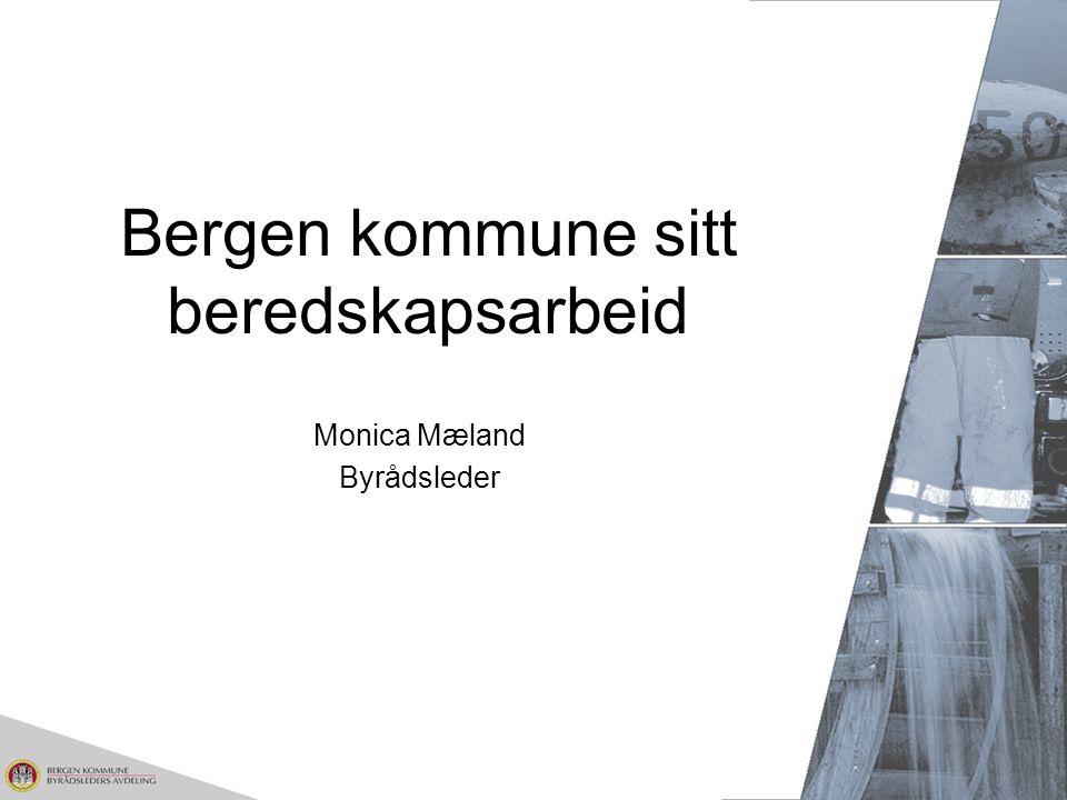 Bergen kommune sitt beredskapsarbeid Monica Mæland Byrådsleder