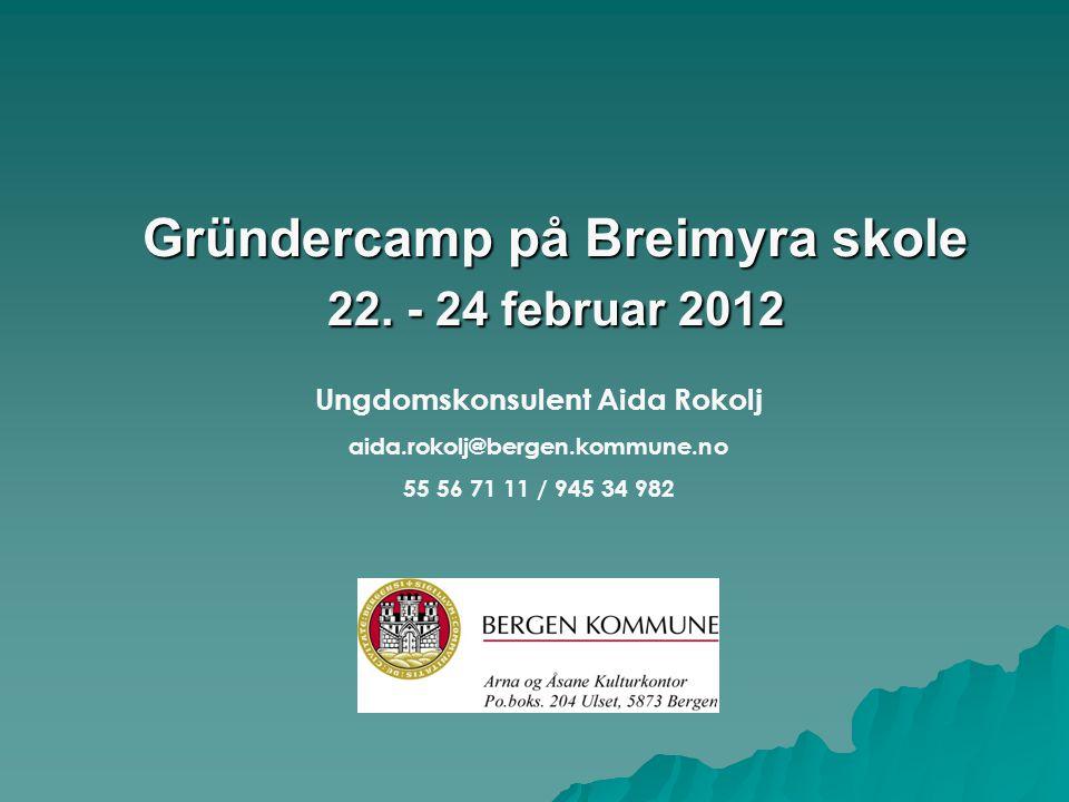 Gründercamp på Breimyra skole 22.