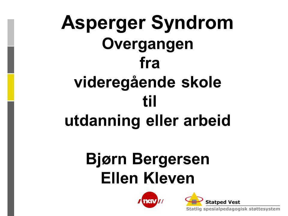 Hva er Asperger Syndrom .