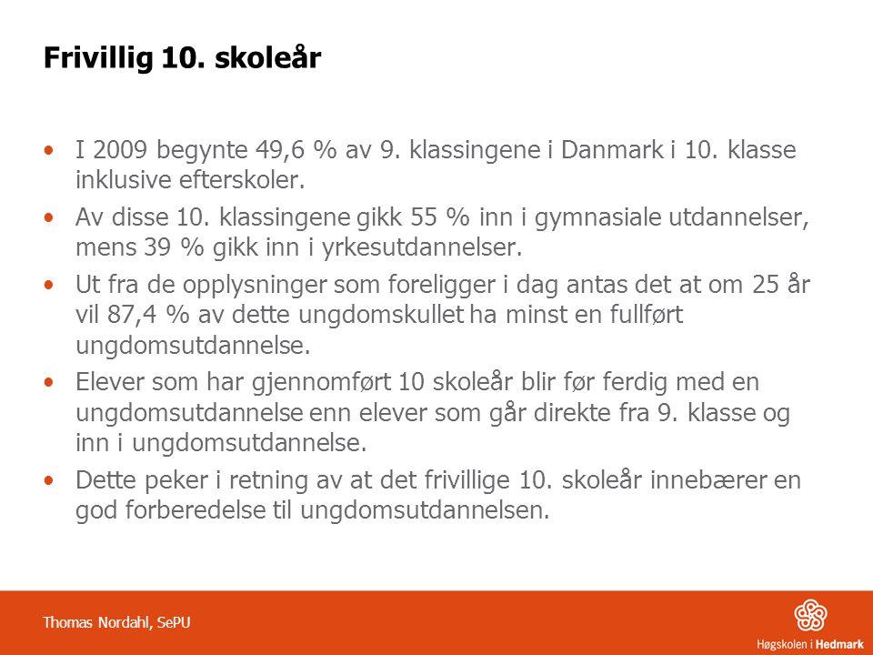 Frivillig 10. skoleår I 2009 begynte 49,6 % av 9. klassingene i Danmark i 10. klasse inklusive efterskoler. Av disse 10. klassingene gikk 55 % inn i g