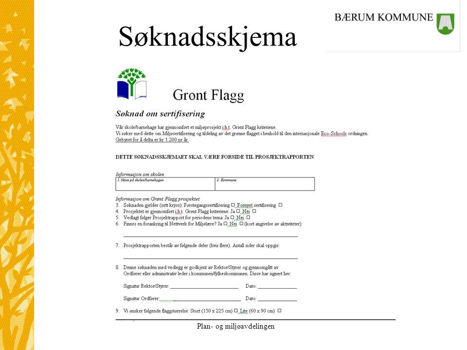 Plan- og miljøavdelingen Søknadsskjema