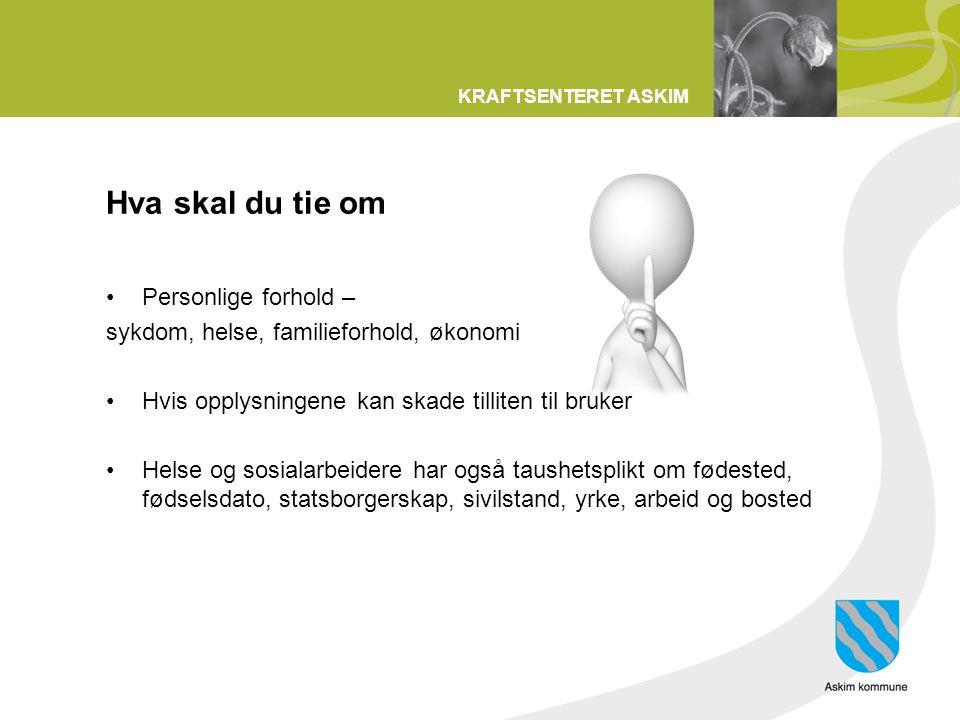 KRAFTSENTERET ASKIM Case En frivillig skal på besøk hjem til fru Hansen som er bruker av hjemmesykepleien.