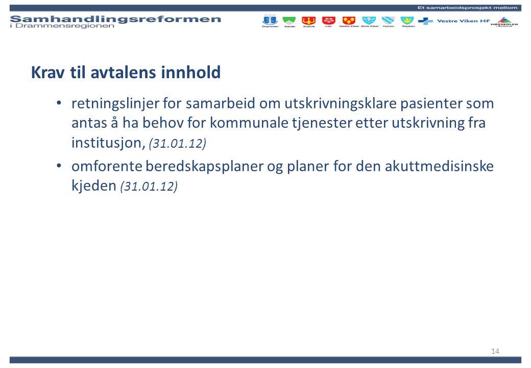 Krav til avtalens innhold retningslinjer for samarbeid om utskrivningsklare pasienter som antas å ha behov for kommunale tjenester etter utskrivning f