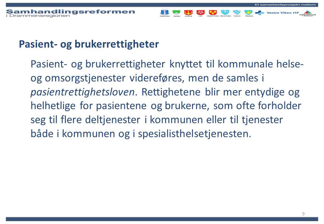 Prosjekt Samhandlingsreformen - Drammensregionen 2012 Prosjekteiere:
