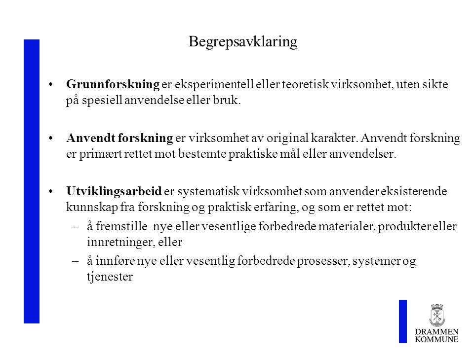 Begrepsavklaring Grunnforskning er eksperimentell eller teoretisk virksomhet, uten sikte på spesiell anvendelse eller bruk.