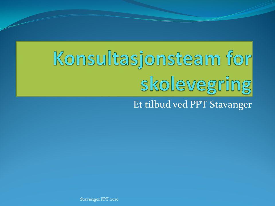 Et tilbud ved PPT Stavanger Stavanger PPT 2010