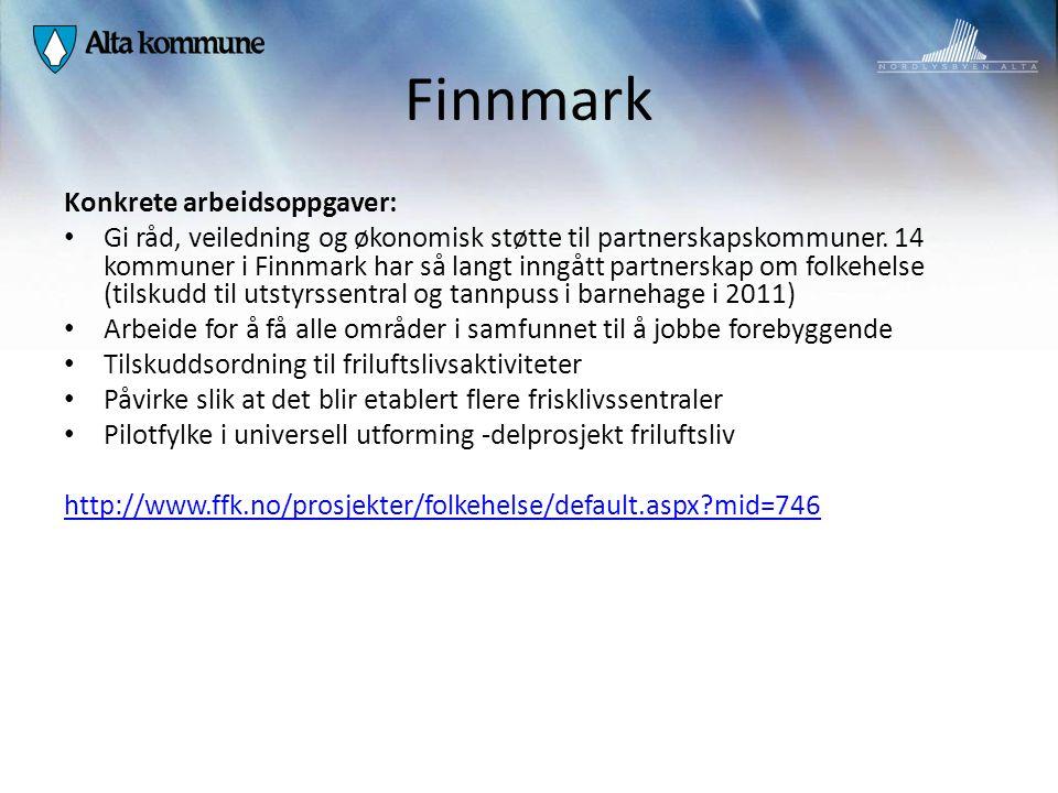 Finnmark Konkrete arbeidsoppgaver: Gi råd, veiledning og økonomisk støtte til partnerskapskommuner. 14 kommuner i Finnmark har så langt inngått partne