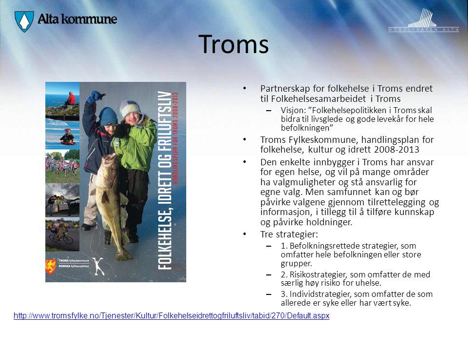 """Troms Partnerskap for folkehelse i Troms endret til Folkehelsesamarbeidet i Troms – Visjon: """"Folkehelsepolitikken i Troms skal bidra til livsglede og"""