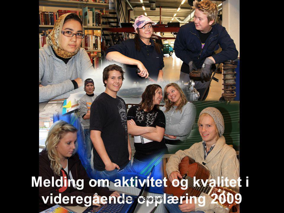Melding om aktivitet og kvalitet i videregående opplæring 2009 1Asbjørn Skogum