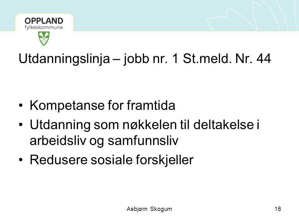 Utdanningslinja – jobb nr. 1 St.meld. Nr.