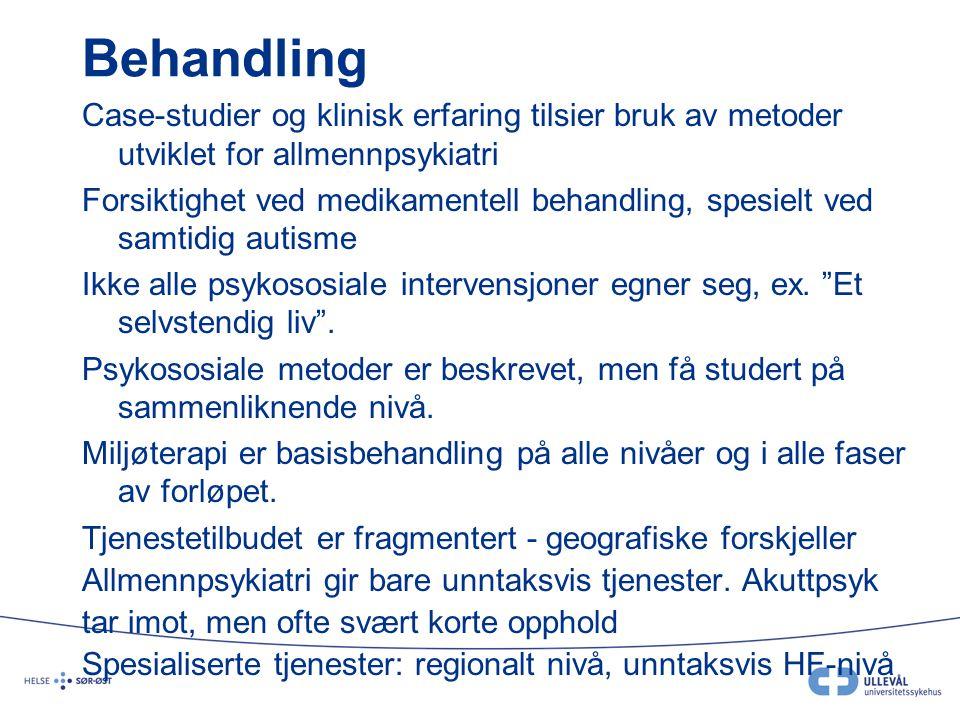 Behov Mer kunnskap – kompetanseoppbygging på ulike nivåer Utredning og behandling: SHT Miljøbehandling over tid: kommunale tjenester MEN: nok kunnskap om behov for spesialiserte tjenester – behov for behandlingskjede Kommunale tjenester Vedvarende psykiske plager, rehabilitering etter utredning og behandling i SHT, botiltak Spesialisert psykiatrisk helsetjeneste Et fåtall plasser i spesialisert døgnbehandling på regionalt nivå (Totalt ca13 i Norge), behovet er langt større Spesialisert psykiatrisk ambulant tjeneste: Ved de tre regionale enhetene (OUS, VV og Nordlandssykehuset)