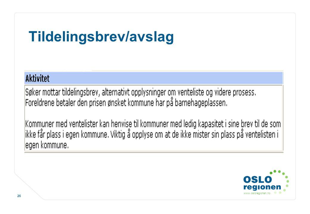www.osloregionen.no 26 Tildelingsbrev/avslag