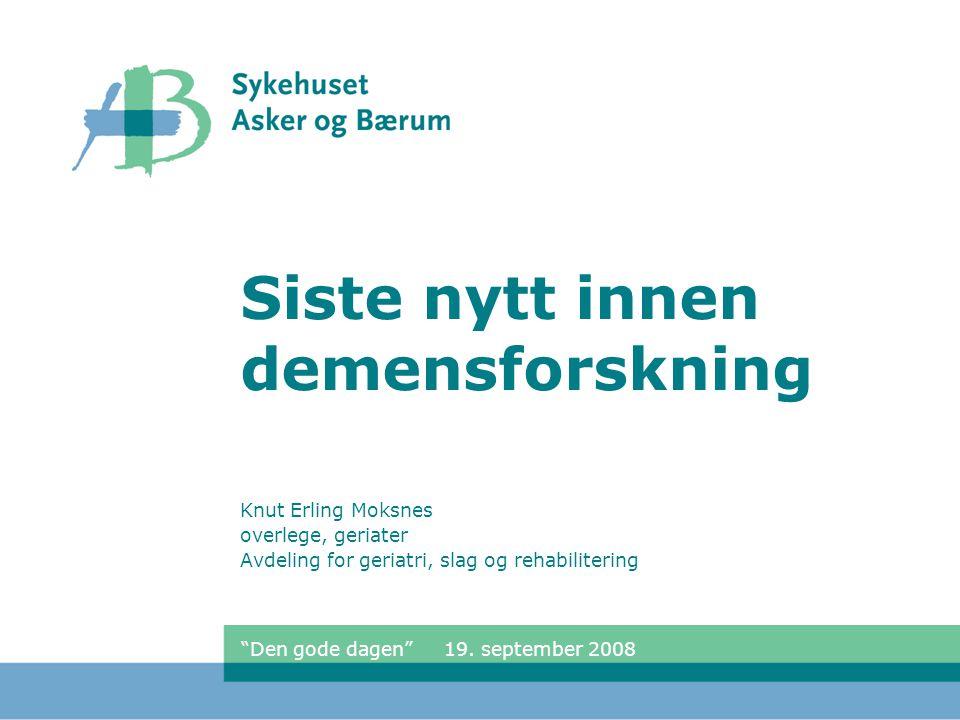 2 Demens i Norge  70.000 personer  250.000 pårørende  10.000 nye årlig  18 milliarder kroner  3.