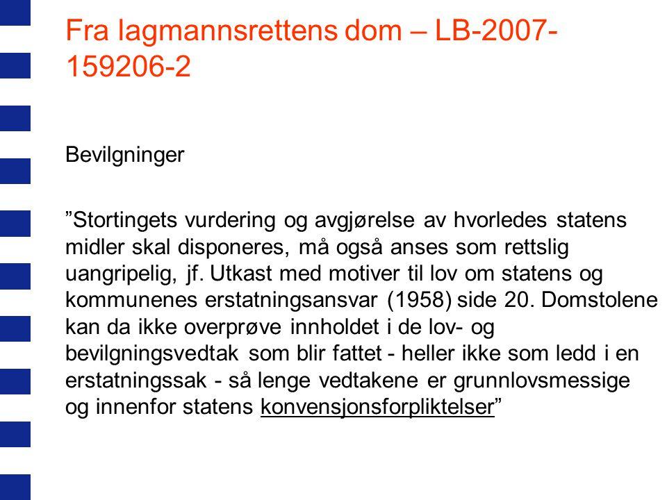 """Fra lagmannsrettens dom – LB-2007- 159206-2 Bevilgninger """"Stortingets vurdering og avgjørelse av hvorledes statens midler skal disponeres, må også ans"""