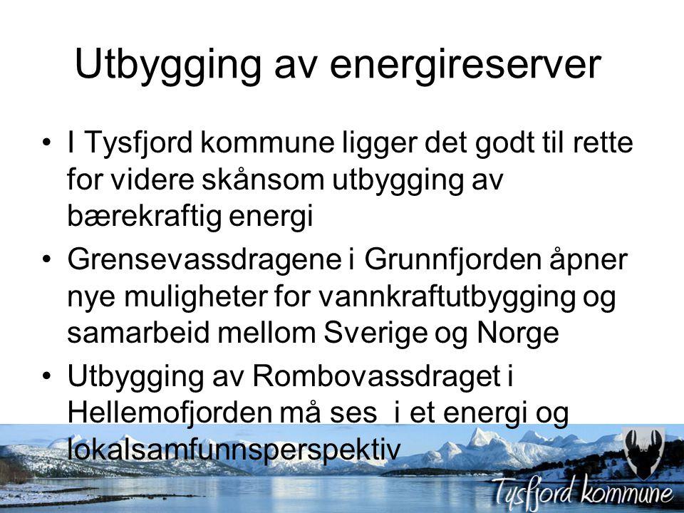 Utbygging av energireserver I Tysfjord kommune ligger det godt til rette for videre skånsom utbygging av bærekraftig energi Grensevassdragene i Grunnf