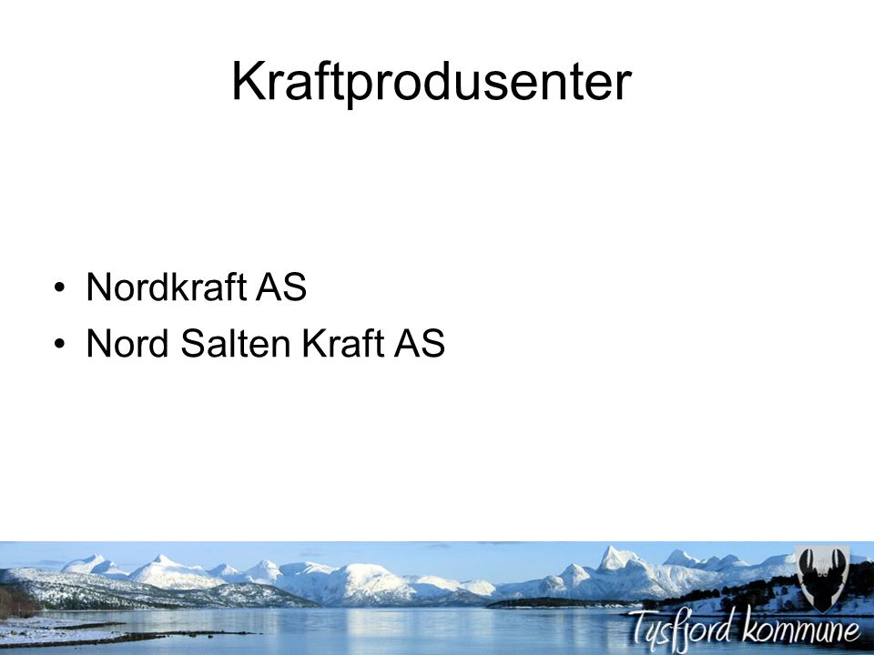 Kraftprodusenter Nordkraft AS Nord Salten Kraft AS