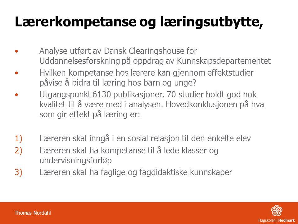 Lærerkompetanse og læringsutbytte, Analyse utført av Dansk Clearingshouse for Uddannelsesforskning på oppdrag av Kunnskapsdepartementet Hvilken kompet