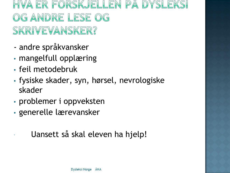  KVALITETSSTEMPEL  SØKE  SERTIFISERING Dysleksi Norge ÅMA