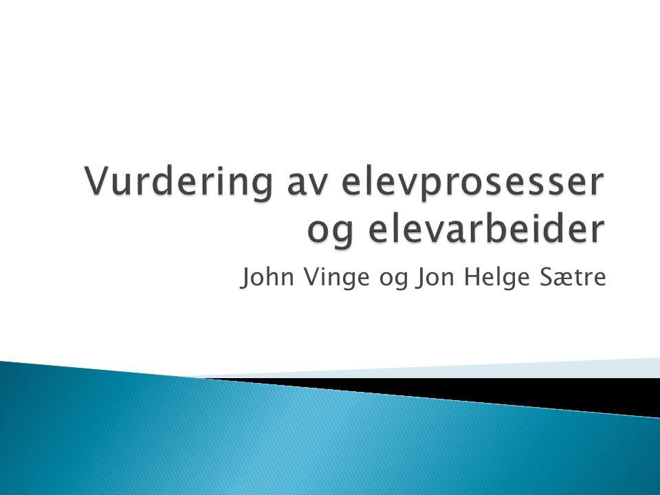 John Vinge og Jon Helge Sætre