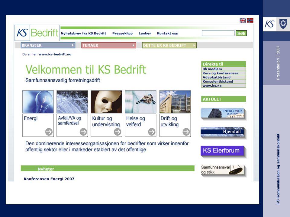 KS Kommunikasjon og samfunnskontakt Presentasjon | 2007