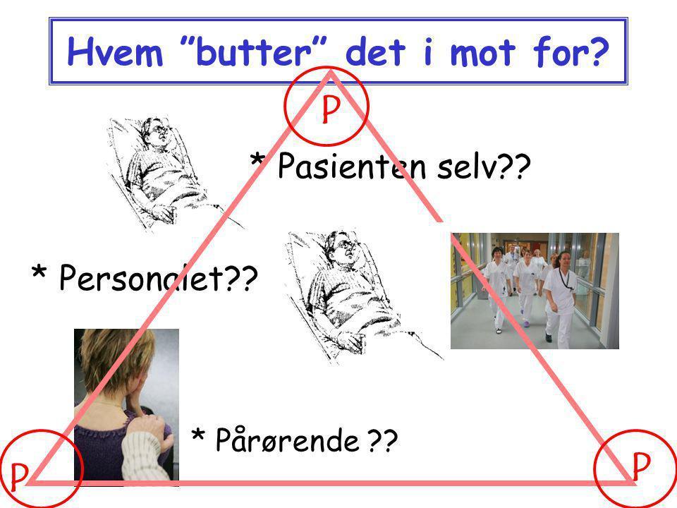 """Innhold: Hvem """"butter"""" det imot for? Litt om demens og en forståelsesmodell som kan benyttes for oss alle… Selvbildet og mestring… Litt kriseforståels"""