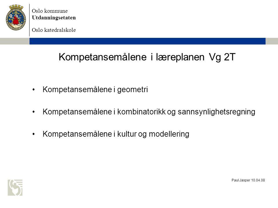 Oslo kommune Utdanningsetaten Oslo katedralskole Paul Jasper 10.04.08 Kompetansemålene i geometri Eleven skal kunne gjøre greie for det geometriske bildet av vektorer som piler i planet, og kunne beregne sum, differanse og skalarprodukt av vektorer og produktet av tall og vektorer regne med vektorer i planet som er skrevet på koordinatform, beregne lengder, avstander og vinkler med vektorregning og avgjøre når vektorer er parallelle eller ortogonale tegne og beskrive kurver på parameterform og beregne skjæringspunkt mellom slike kurver