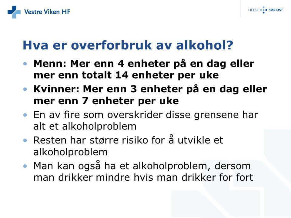 Hva er overforbruk av alkohol.