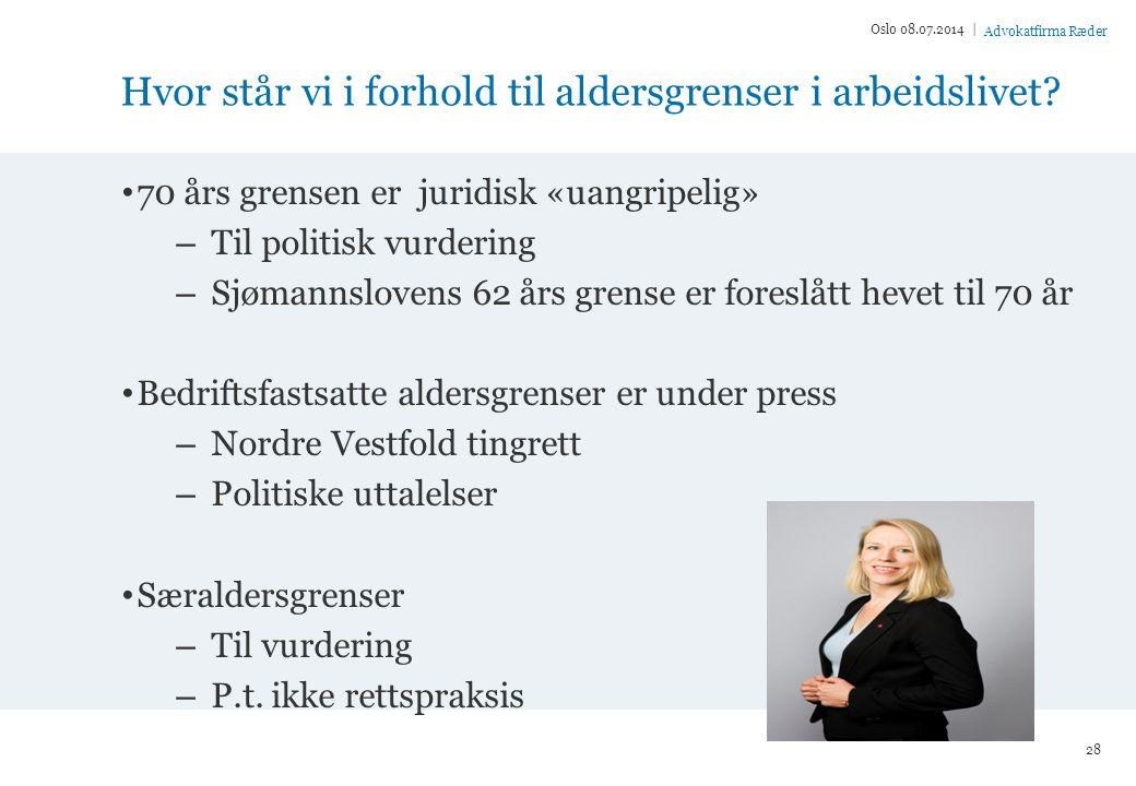 Advokatfirma Ræder Hvor står vi i forhold til aldersgrenser i arbeidslivet.