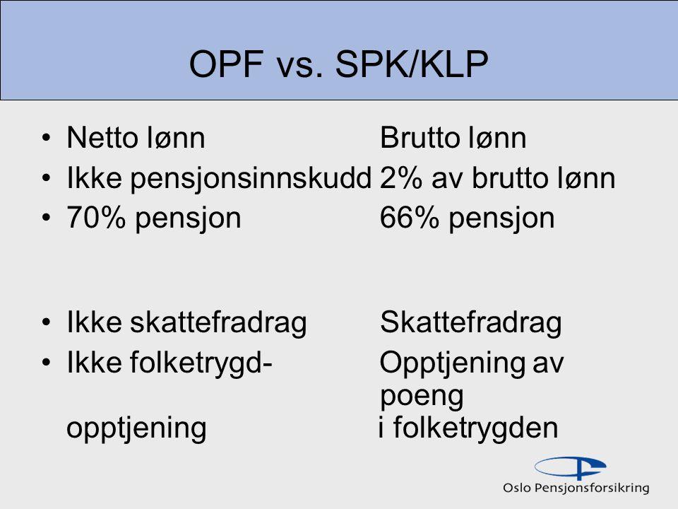 OPF vs.