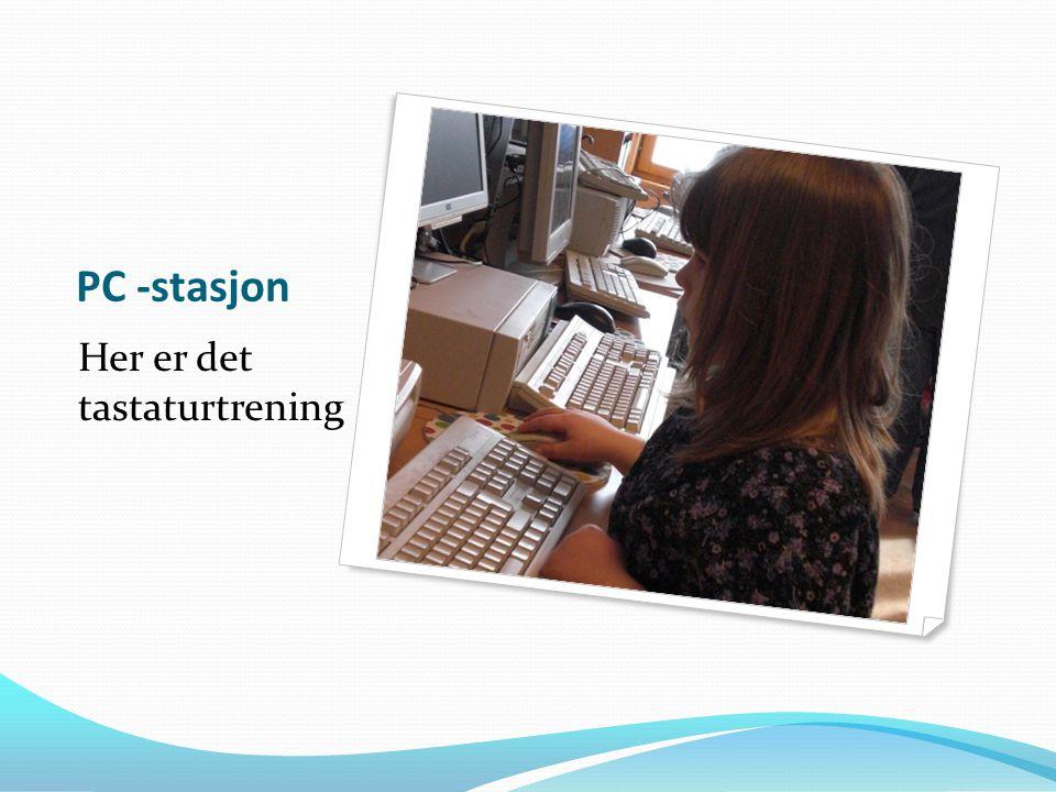 PC -stasjon Her er det tastaturtrening