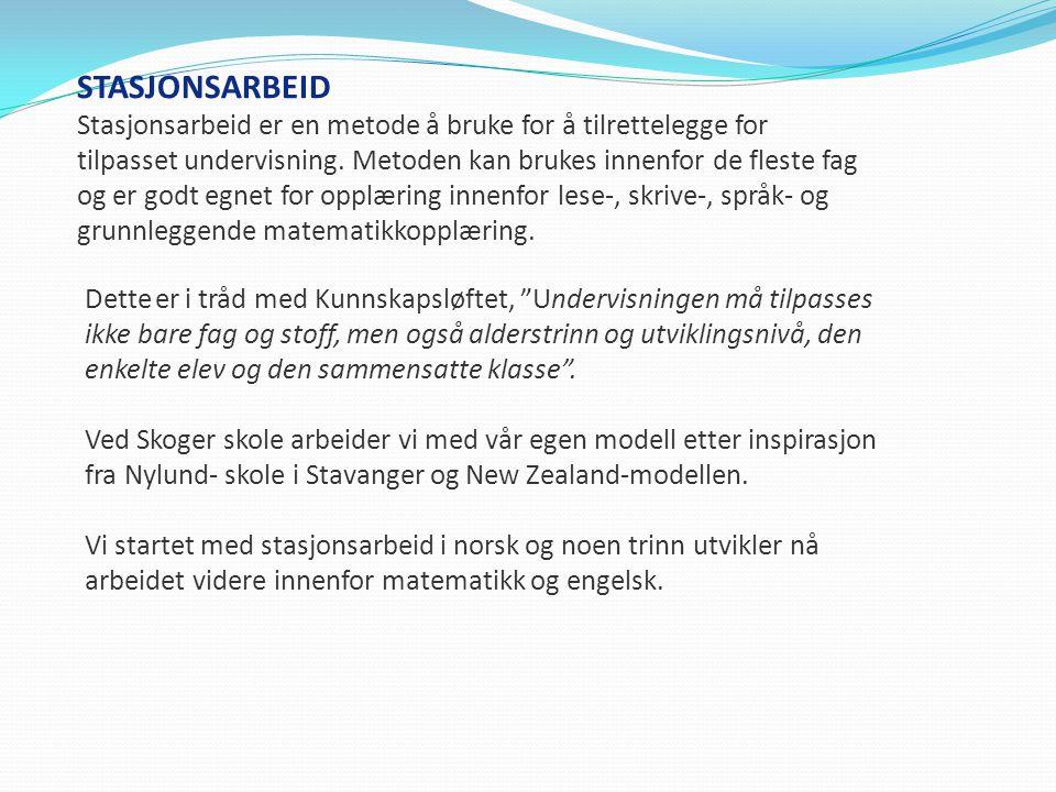 STASJONSARBEID Stasjonsarbeid er en metode å bruke for å tilrettelegge for tilpasset undervisning. Metoden kan brukes innenfor de fleste fag og er god