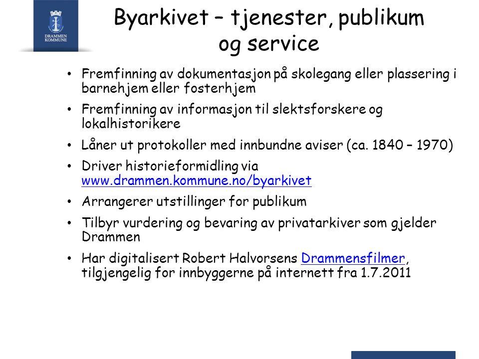 Byarkivet – tjenester, publikum og service Fremfinning av dokumentasjon på skolegang eller plassering i barnehjem eller fosterhjem Fremfinning av info