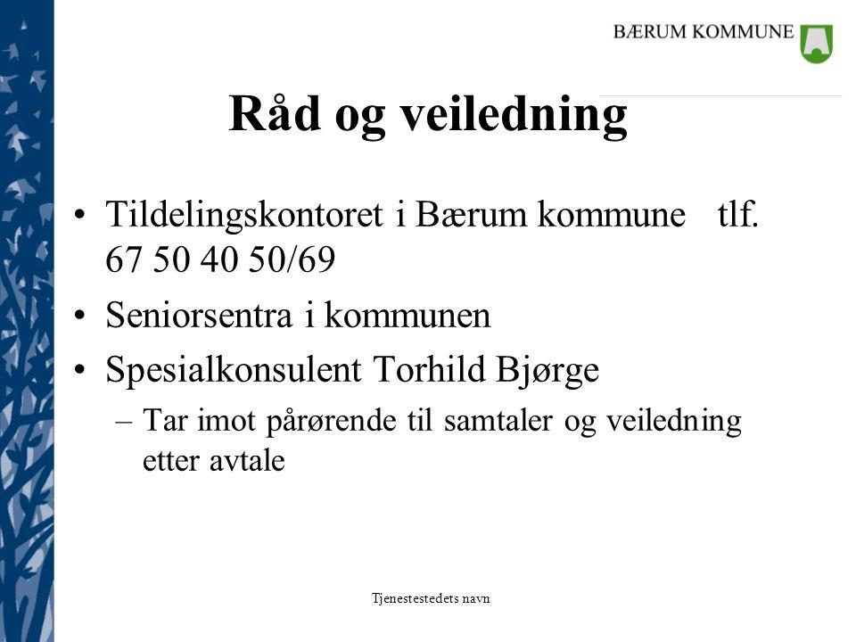 Tjenestestedets navn Spesialkonsulent Torhild Bjørge Sykepleier og veileder Har kontor i Kommunegården Kontortlf.