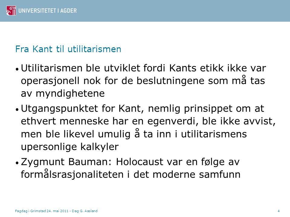 Fagdag i Grimstad 24. mai 2011 - Dag G.