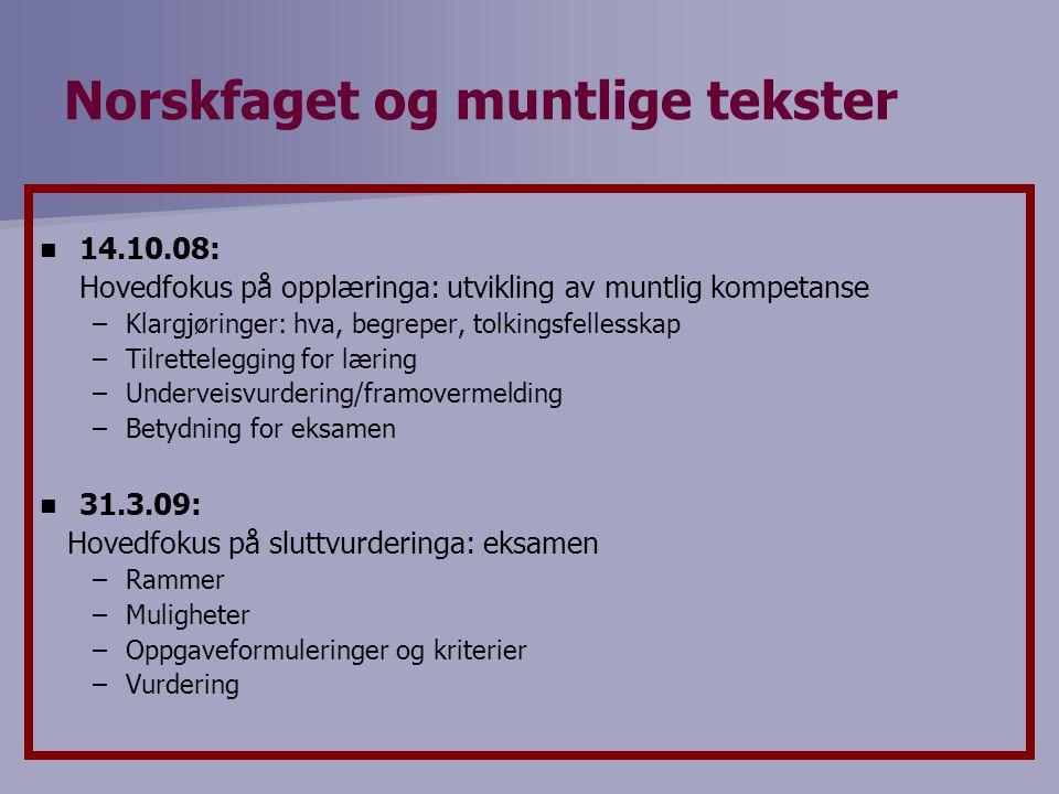 To og to Hvordan forklarer du elevene dine hva norsk muntlig er?