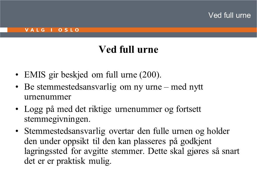Ved full urne EMIS gir beskjed om full urne (200).