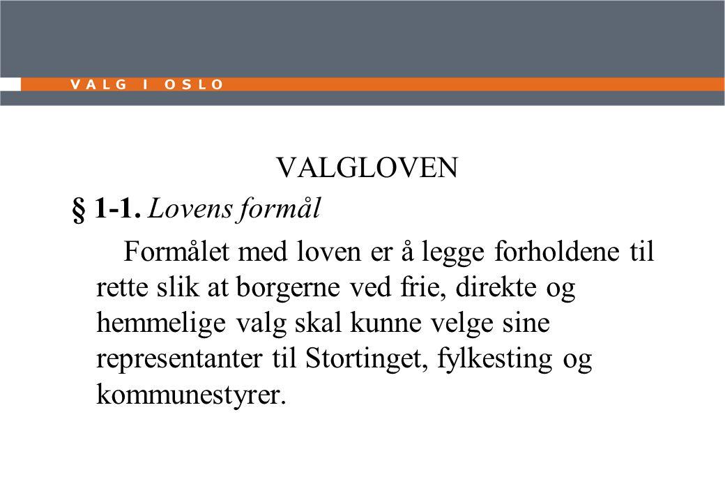 VALGLOVEN § 1-1.