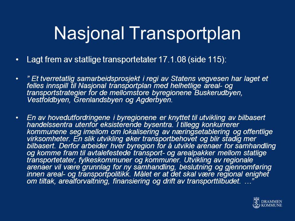 """Nasjonal Transportplan Lagt frem av statlige transportetater 17.1.08 (side 115): """" Et tverretatlig samarbeidsprosjekt i regi av Statens vegvesen har l"""