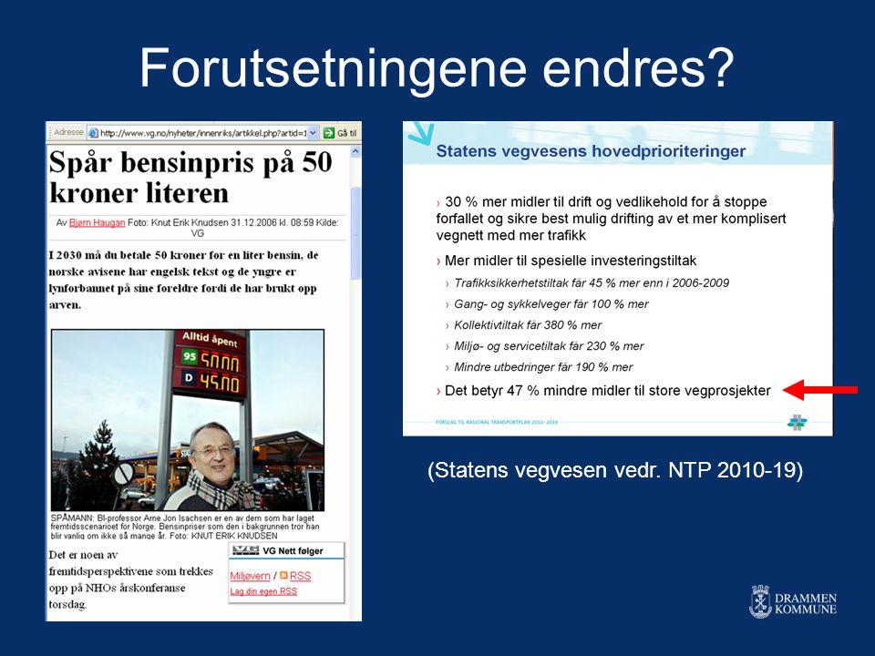 Forutsetningene endres? (Statens vegvesen vedr. NTP 2010-19)