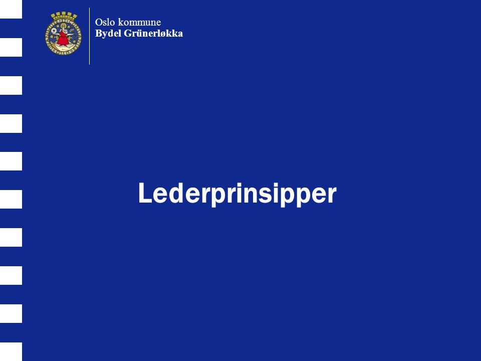 Lederprinsipper Oslo kommune Bydel Grünerløkka